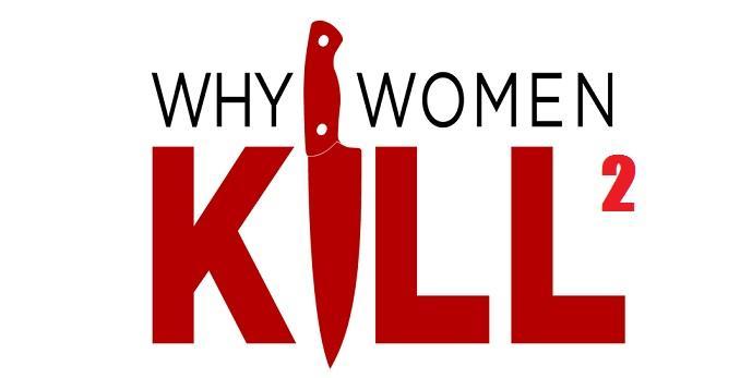 Почему женщины убивают 2 сезон